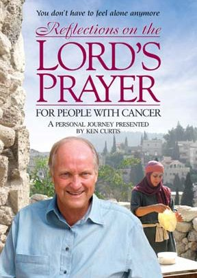 Reflections On The Lord's Prayer For People With Cancer - .MP4 Digital Download