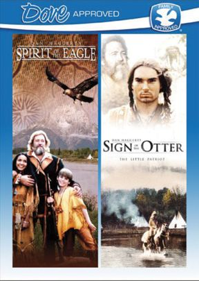 Spirit of the Eagle / Sign of the Otter