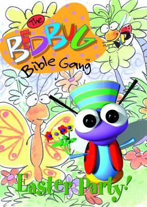 The Bedbug Bible Gang: Easter Party! - .MP4 Digital Download