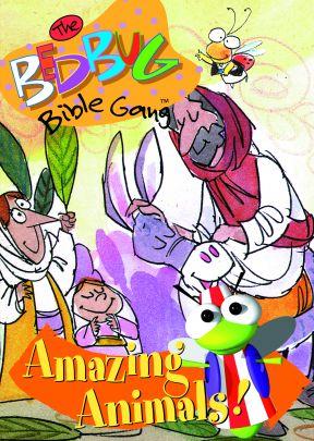 The Bedbug Bible Gang: Amazing Animals! - .MP4 Digital Downloads