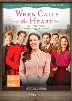 When Calls the Heart: Into the Woods