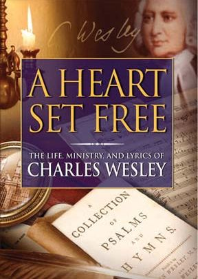 A Heart Set Free: Charles Wesley-DVD