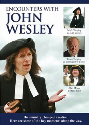 Encounters With John Wesley