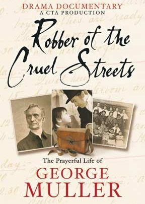 Robber Of The Cruel Streets: George Muller-DVD