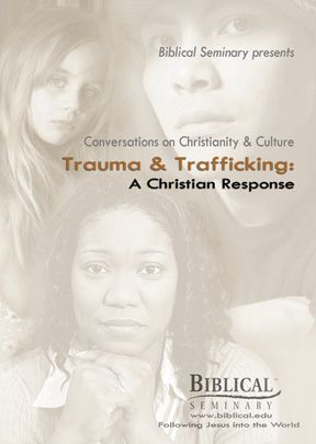 Trauma and Trafficking: A Christian Response-DVD