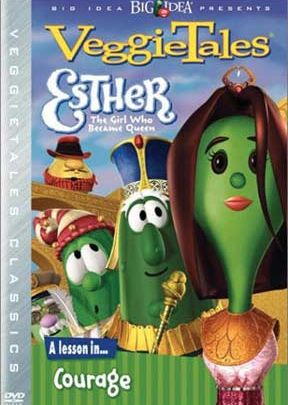 VeggieTales Esther A Lesson In Courage